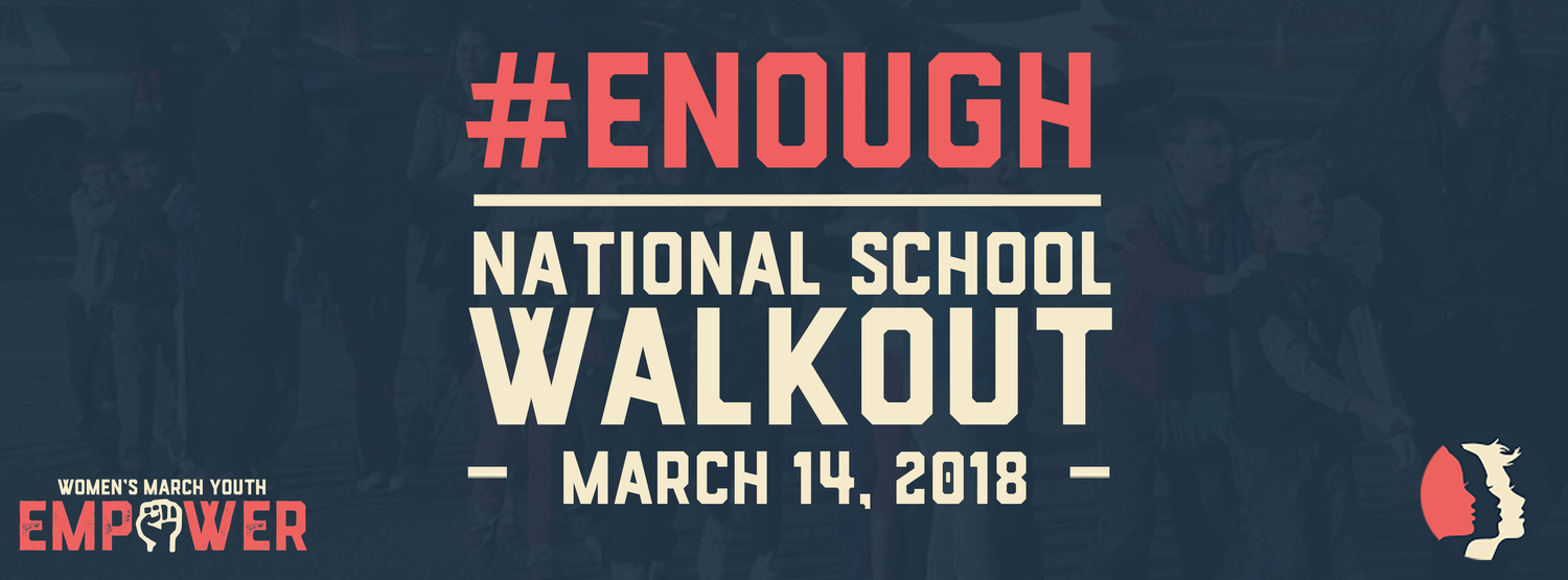 This National School Walkout advertisement is to encourage participation. Photo Courtesy to the official Women's March website.